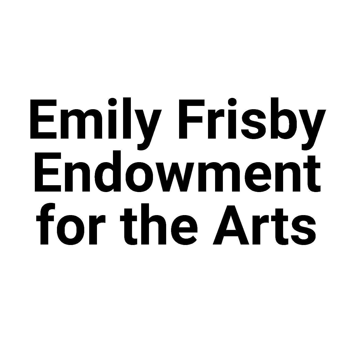 Emily Frisby Endowment for the Arts