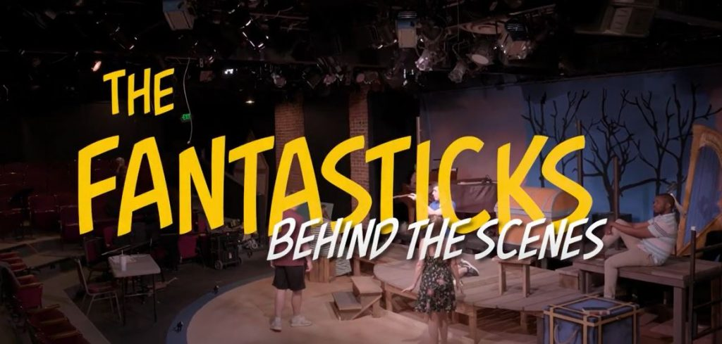 The Fantasticks – Behind The Scenes